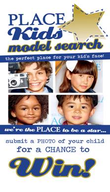 image001 Go enter your child in the Childrens Place 2012 Model Search!