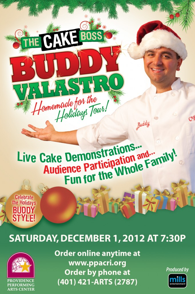 Cakeboss Ad 01 682x1024 Buddy Valastro Live! (Cake Boss) Homemade for the Holidays Tour at PPAC  2 pack GIVEAWAY!