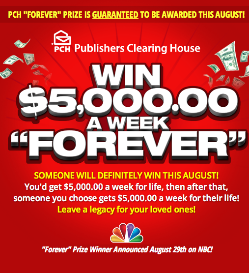 Screen Shot 2013 07 28 at 9.38.06 PM Publishers Clearing House  Win $5,000 A Week Forever Sweepstakes!