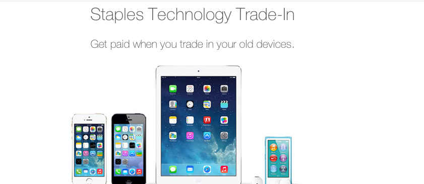 Screen Shot 2014 01 23 at 4.27.33 PM STAPLES: Trade In Tech for Cash Online and In Store