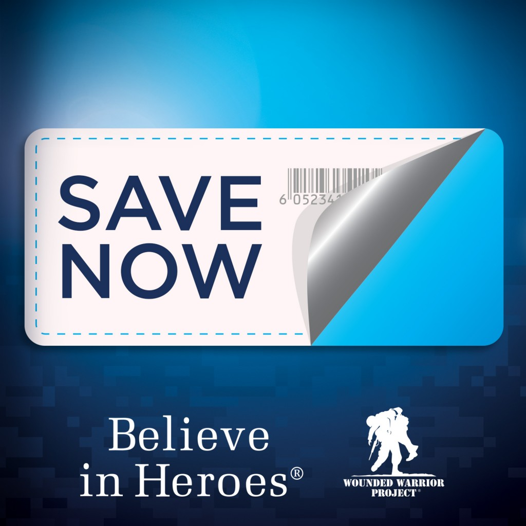 Coupon v1 copy 1024x1024 Believe in Heroes® raises funds and awareness for Wounded Warrior Project® #BelieveinHeroes