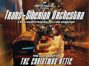 "TRANS-SIBERIAN ORCHESTRA, THE CHRISTMAS ATTIC, AND TICKETMASTER'S ""GIFT A TICKET"" PROVIDE FANS A JOYOUS HOLIDAY SEASON!"