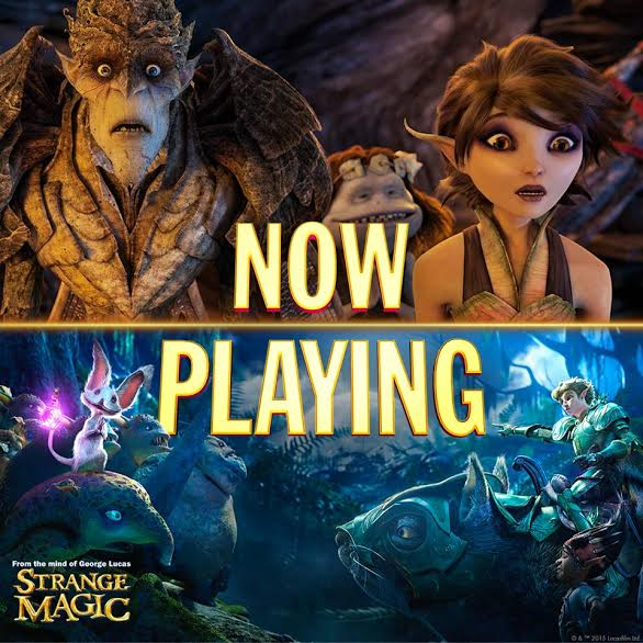 unnamed 24 STRANGE MAGIC   In Theatres Everywhere!!