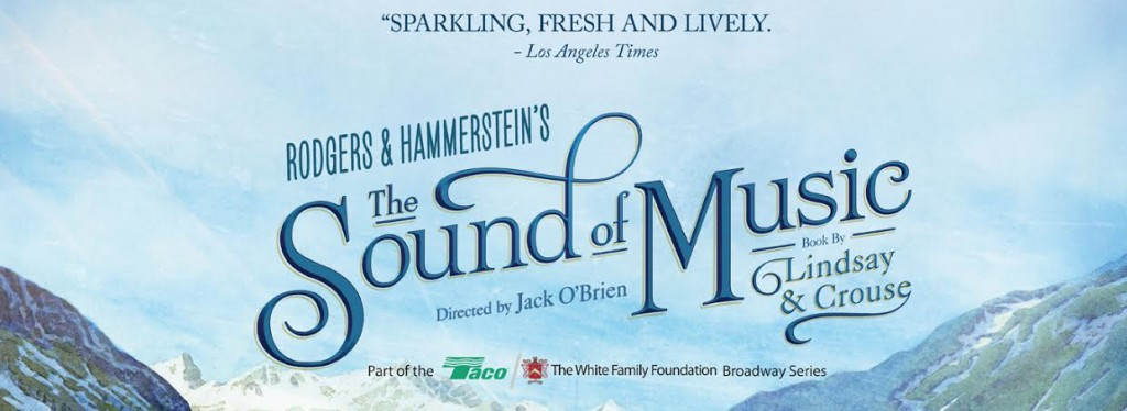 unnamed 81 1024x374 The Sound of Music at the PPAC, Rhode Island and a 4 ticket Giveaway!