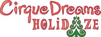 unnamed 61 CIRQUE DREAMS HOLIDAZE 12/9 12/11 at Boch Center Shubert Theatre, Boston!