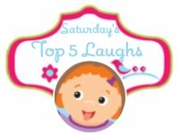 Saturday's Top Five Kids Laughs- Come Join Our Blog Hop!