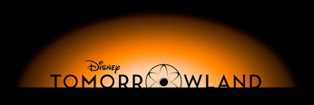 "WALT DISNEY STUDIOS AND DISNEY PARKS TEAM UP TO SHOWCASE EXCLUSIVE SNEAK PEEK OF DISNEY'S ""TOMORROWLAND"" MOVIE!"