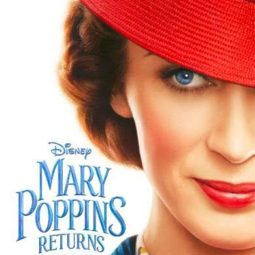 MARY POPPINS RETURNS – Teaser Trailer & Poster Now Available!!!
