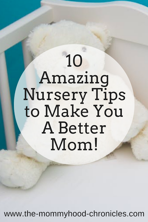 10 amazing nursery trips to you be a better moms