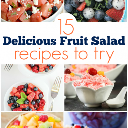 15 Delicious Fruit Salad Recipes
