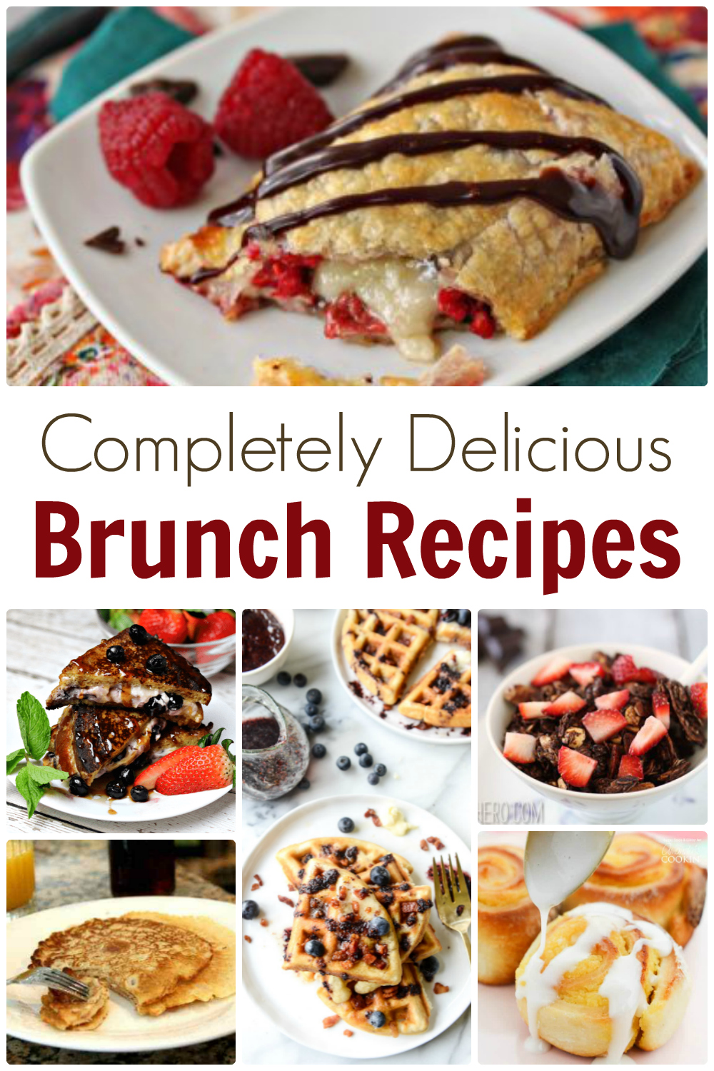 Completely Delicious Brunch Recipes!